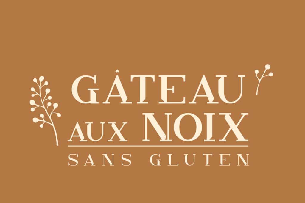 Typographie gâteau aux noix sans gluten